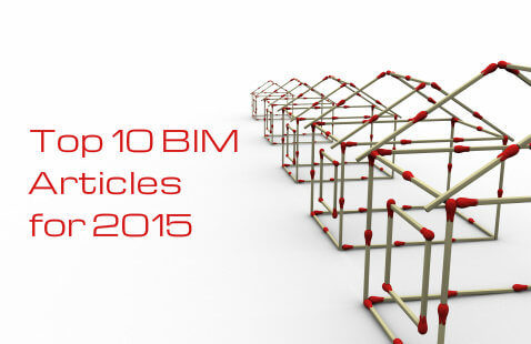 Top 10 BIM Articles of 2015 | BIM Round Up 2015