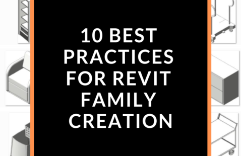 10 Best Practices to Use While Creating Revit Families