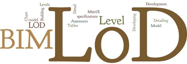 Level of Development (LOD) for BIM Execution Plan