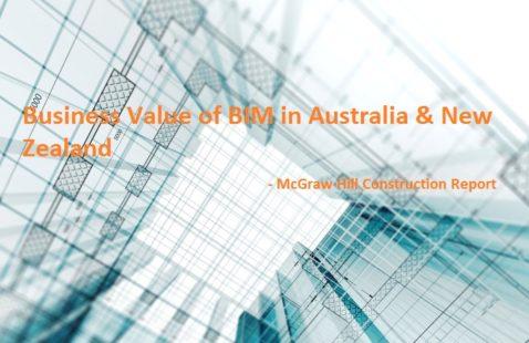 Business Value of BIM in Australia & New Zealand - McGraw Hill Report
