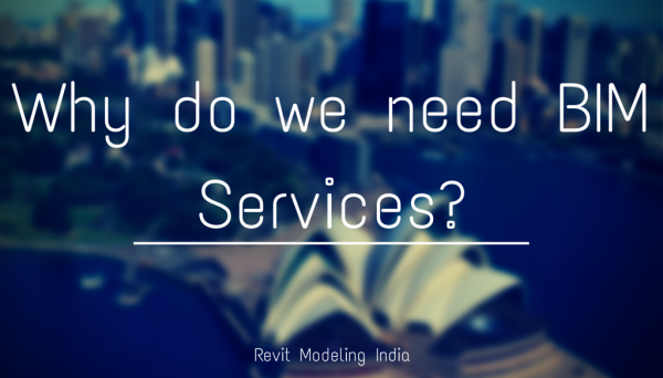 Why do you need bim services?