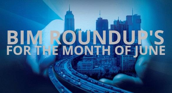 BIM RoundUp for the month of June | Revit Modeling India