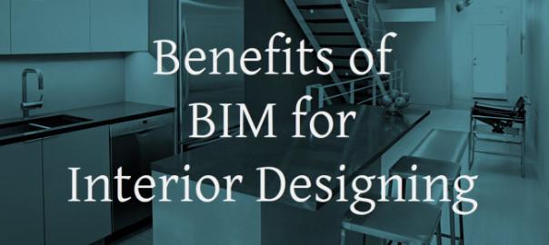 Benefits of BIM for Interior Designing | RMI