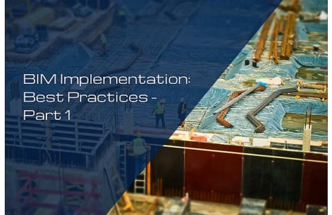 BIM Implementation: Best Practices - Part 1