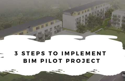 3 Steps to Implement BIM Pilot Project